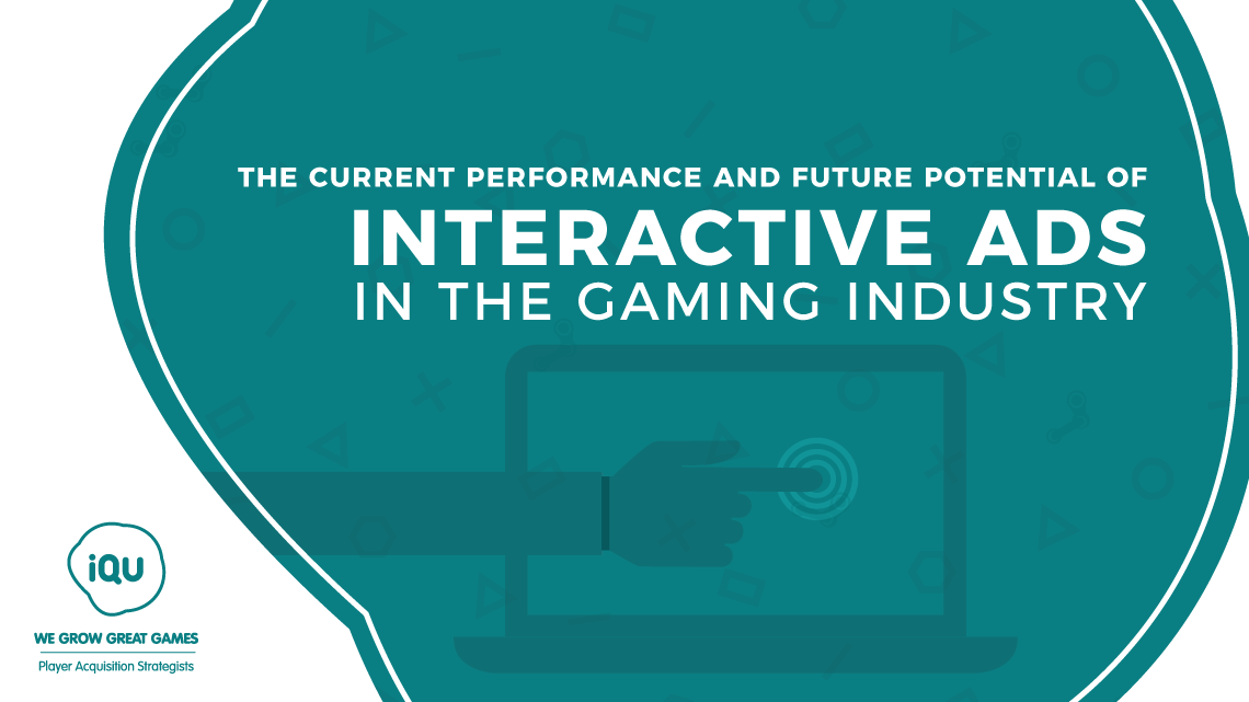The benefits and future importance of interactive ads in online gaming