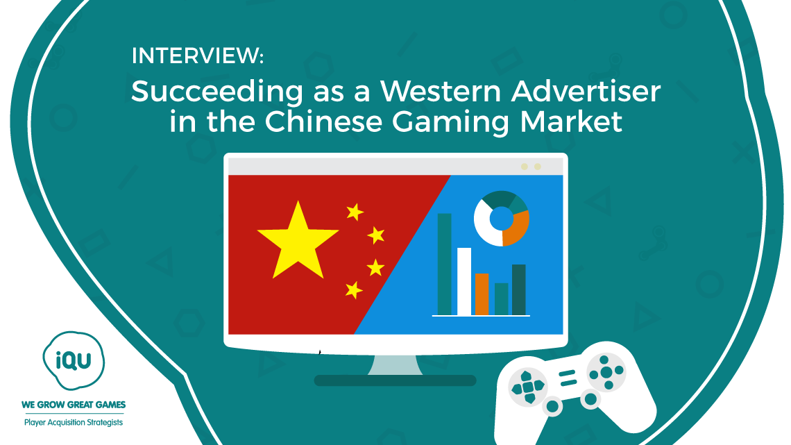 The best tips for Western advertisers about successfully acquiring Chinese gamers
