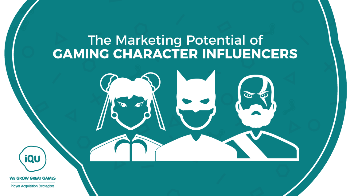 Character influencers as a potentially valuable addition to game ad campaigns
